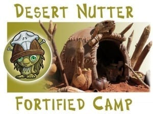 Desert Nutter Fortified Camp