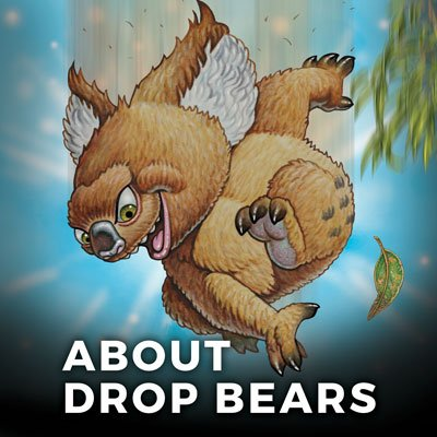 About Drop Bears - Mythic Australia