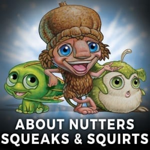 About Nutters Squeaks & Squirts - Mythic Australia