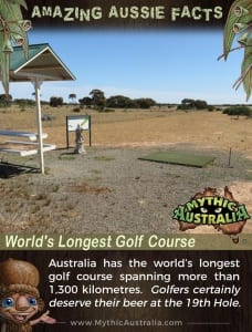 Aussie Facts Worlds Longest Golf Course