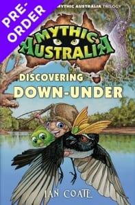 Ian Coate, Book 2 Mythic Australia.