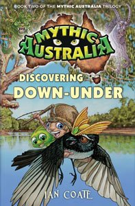 Mythic Australia book 2. Discovering Down-Under